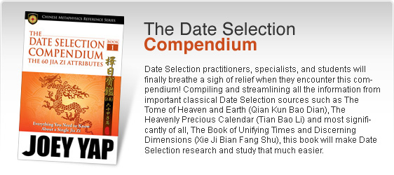 The Date Selection Compendium (Book 1) - The 60 Jia Zi Attributes