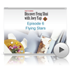 Discover Feng Shui With Joey Yap (The TV Series) - Episode 6 of 13 - Flying Stars