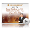 Face Reading Revealed Webinar - 100 Positions of the Face ( AGES 31 TO 100 )