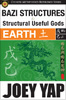 BaZi Structures and Structural Useful Gods Reference Book - Earth Structures