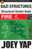 BaZi Structures and Structural Useful Gods Reference Book - Fire Structures