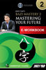 BaZi Mastery 2: Mastering Your Future<br>(e-Workbook)