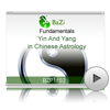 Yin And Yang in Chinese Astrology<br>(BZP1102)