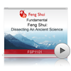 Feng Shui: Dissecting An Ancient Science<br>(FSP1101)