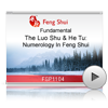 The Luo Shu & He Tu: Numerology In Feng Shui<br>(FSP1104)