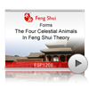 The Four Celestial Animals In Feng Shui Theory<br>(FSP1208)
