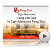 Using Life Gua In Eight Mansions Feng Shui<br>(FSP1306)