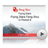 Flying Stars Feng Shui In Period 8<br>(FSP1408)